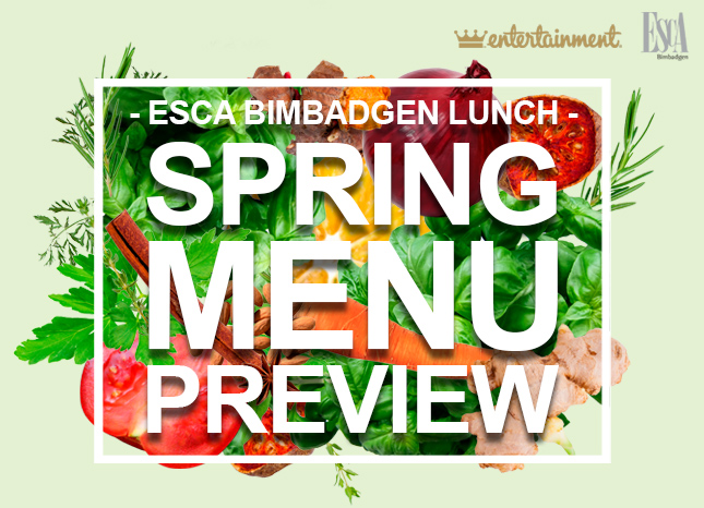 Entertainment™ & Esca Bimbadgen Lunch - Spring Menu Preview