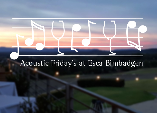 Acoustic Friday's at Esca Bimbadgen