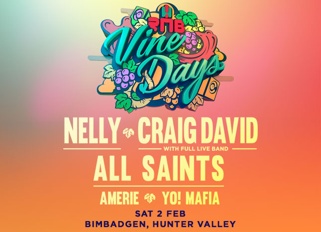 RNB VINE DAYS FEATURING NELLY, CRAIG DAVID, ALL SAINTS & AMERIE